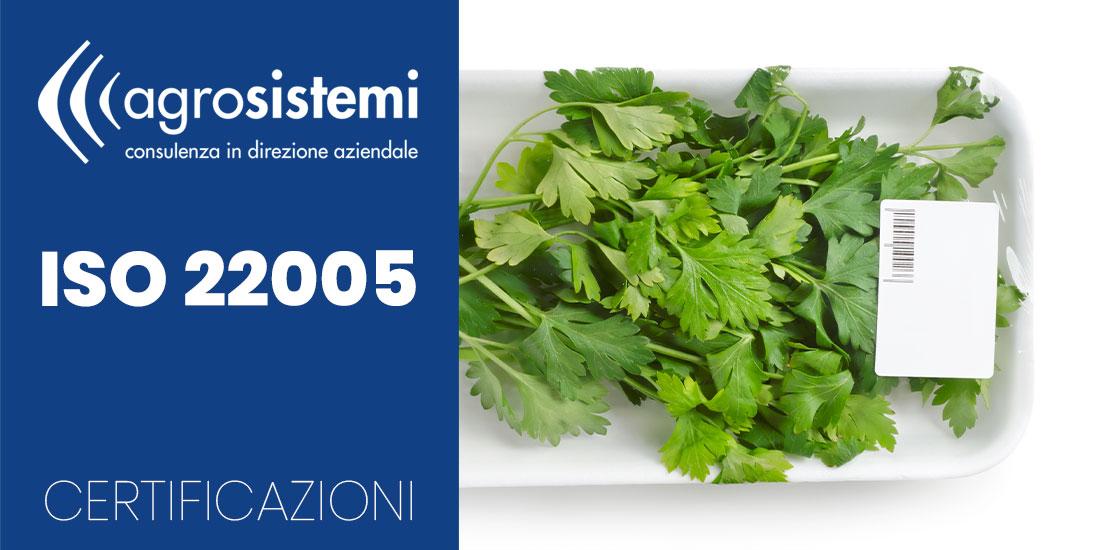 Certificazioni ISO 22005