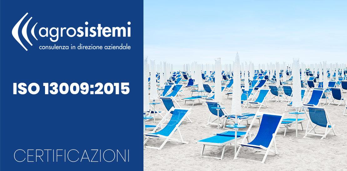 Certificazioni Agrosistemi ISO 13009:2015